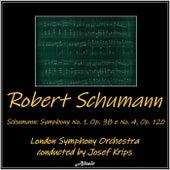 Schumann: Symphony No. 1, Op. 38 & No. 4, Op. 120 by London Symphony Orchestra