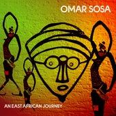 An East African Journey de Omar Sosa