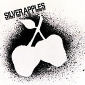 Silver Apples by Silver Apples