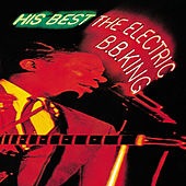 His Best: The Electric B.B. King (Expanded Edition) de B.B. King