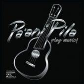 Play Music! by Pa'Ani Pila