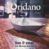 Live @ Vinyl by Oridano Trio