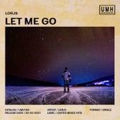 Let Me Go von Lorjs