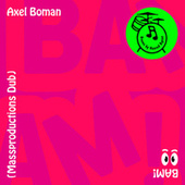 BAM! (Massproductions Dub) by Axel Boman