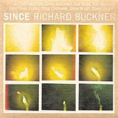Since by Richard Buckner