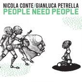 People Need People de Nicola Conte
