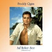 Auf Hoher See (Remastered 2021) von Freddy Quinn