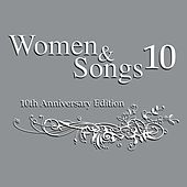 Women & Songs 10, 10th Anniversary Edition by Women