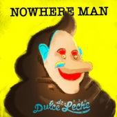 Nowhere Man de Dulce de Leche