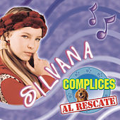 Silvana - Cómplices Al Rescate de Various Artists