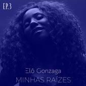 Minhas Raízes, Ep. 3 (Cover) von Elô Gonzaga