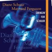 Swingin' For Schuur de Diane Schuur