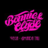 Bonnie & Clyde de Vega