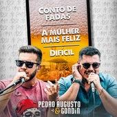 Conto de Fadas / A Mulher Mais Feliz / Difícil (Cover) de Pedro Augusto