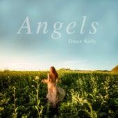 Angels (Nashville Version) by Grace Kelly