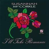 I'll Take Romance by Susannah McCorkle