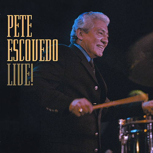 Live ! by Pete Escovedo