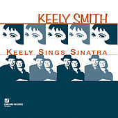 Keely Sings Sinatra von Keely Smith