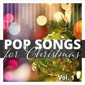 Pop Songs for Christmas, Vol. 1 by Various Artists