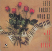 Like A Lover by The Gene Harris Quartet