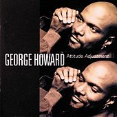 Attitude Adjustment by George Howard
