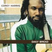 Daily Bread by Corey Harris