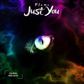 Just You by Flame