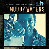 Martin Scorsese Presents The Blues: Muddy Waters de Muddy Waters