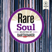 Rare Soul by Bart&Baker by Bart&Baker