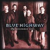Wondrous Love by Blue Highway