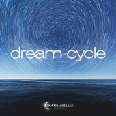 Dream Cycle by Jonathan Elias