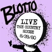 Blotto Live the Country House by Blotto