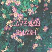 Smash by Caveman