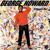 Steppin' Out by George Howard