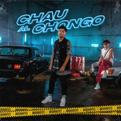 Chau al Chongo by Migrantes