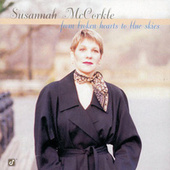 From Broken Hearts To The Blue Skies de Susannah McCorkle