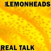 Real Talk by The Lemonheads