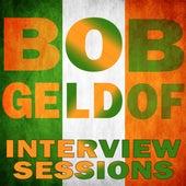 Interview Sessions by Bob Geldof