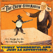 The Crow: New Songs For the Five-String Banjo de Steve Martin