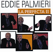 La Perfecta II de Eddie Palmieri