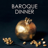 Baroque dinner von Johann Sebastian Bach