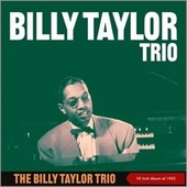 The Billy Taylor Trio (10