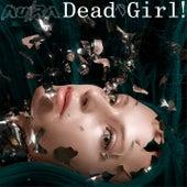Dead Girl! (Shake My Head) by Au/Ra
