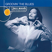 Groovin' The Blues (Reissue) by Various Artists