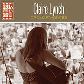 Crowd Favorites de Claire Lynch