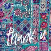 Thank U (feat. Aleko Nunez) de E.M. Cooper