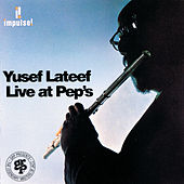 Live At Pep's de Yusef Lateef