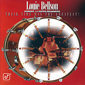 Louie Bellson Honors 12 Super-Drummers -- Their Time Was The Greatest! de Louie Bellson