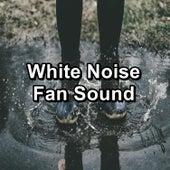 White Noise Fan Sound by Fan Sounds
