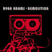 Demolition by Ryan Adams